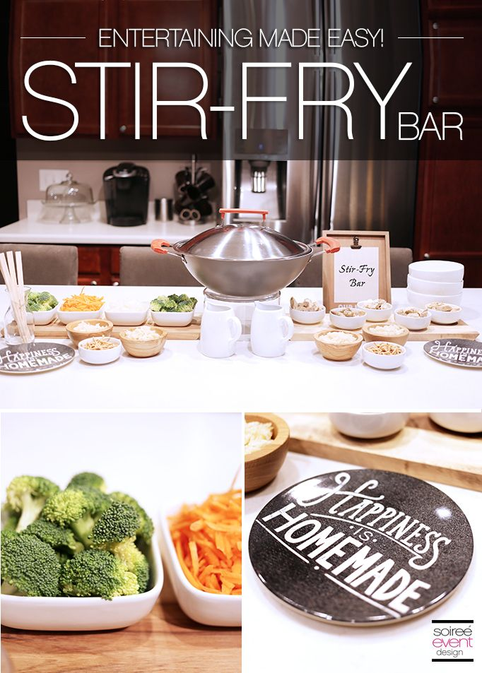 Entertaining Made Easy with a Stir-Fry Bar