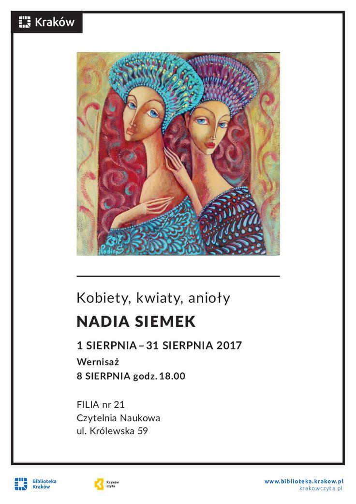 Wernisaż wystawy prac Nadii Siemek 8.08.2017 Czytelnia naukowa, ul. Królewska 59