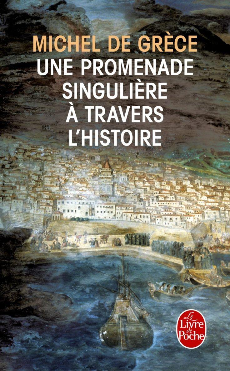 Amazon.fr - Une promenade singulière à travers l'histoire - Michel Grèce (de) - Livres