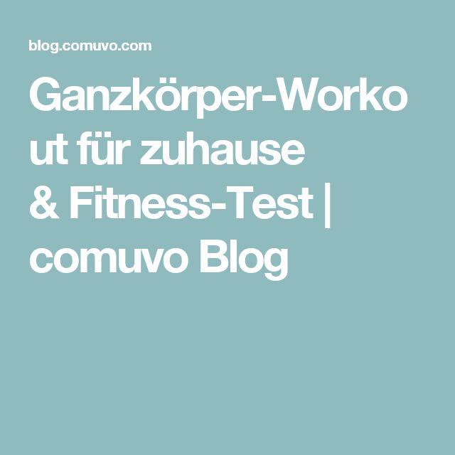 Ganzkörper-Workout für zuhause &Fitness-Test | comuvo Blog