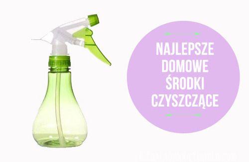 Najlepsze domowe środki czyszczące
