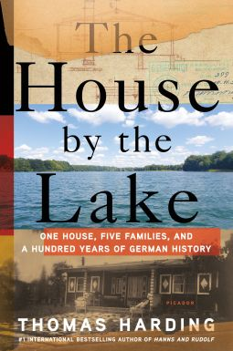 The House by the Lake | Thomas Harding | 9781250065063 | NetGalley