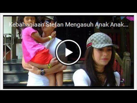 Kebahagiaan Stefan  Mengasuh Anak Anak Celine. Gosip 16 November 2016