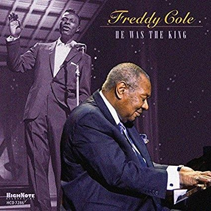 Freddy Cole - He Was The King