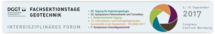 """#geocongress Fachsektionstage Geotechnik - Interdisziplinäres Forum. Würzburg, Germany. 06 Sep 2017 - 08 Sep 2017. Die Deutsche Gesellschaft für Geotechnik e.V. (DGGT) und ihre Fachsektionen """"Bodenmechanik"""", """"Felsmechanik"""", """"Ingenieurgeologie"""", """"Kunststoffe in der Geotechnik"""" und """"Umweltgeotechnik"""" laden Sie herzlich zur Teilnahme an der Erstveranstaltung der """"Fachsektionstage Geotechnik..."""