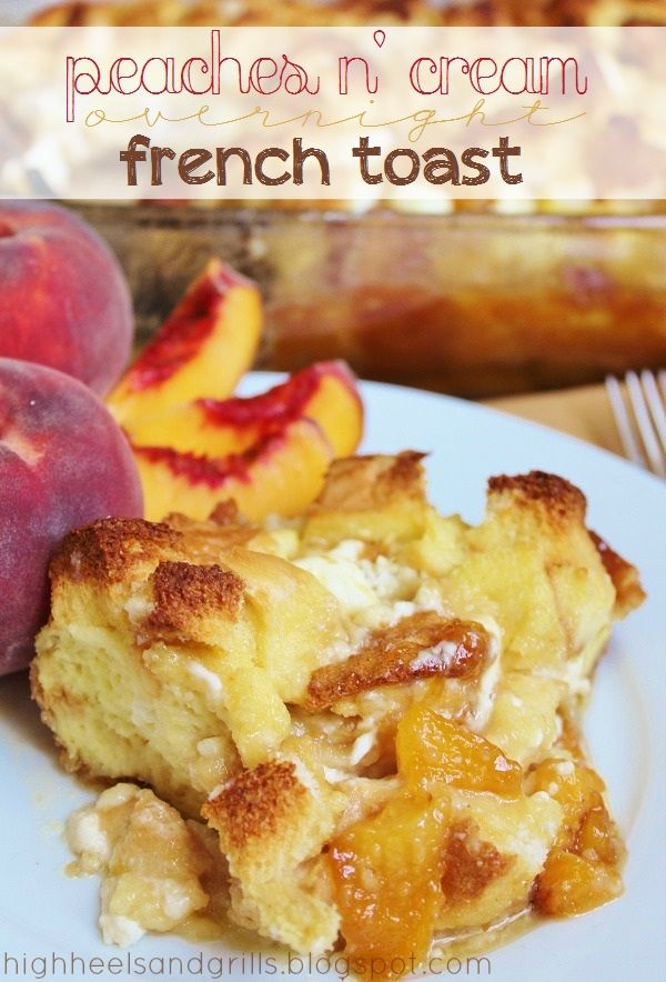 Peaches N' Cream Overnight French Toast  Ingredients:     1/2 cup salted butter, cubed   2 Tbsp. light corn syrup   1 cup brown sugar   6-7 fresh peaches, diced {or a 29 oz. can, drained}   1 loaf Texas Toast, cut into cubes {I used all but about 5 slices}   8 oz. (1 block) cream cheese, cubed   12 large eggs   1-1/2 cups half and half   1 tsp. vanilla extract