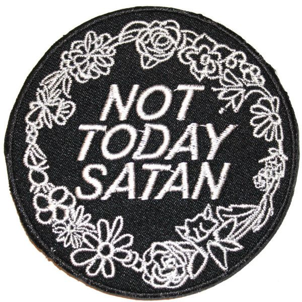 Not Today Satan Iron On Patch Embroidery Sewing DIY Customise Denim... ($3.85) ❤ liked on Polyvore featuring home, home improvement and cleaning
