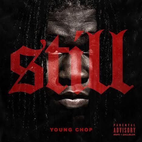 Young Chop ft. Ty Dolla $ign & Cap 1 – Ain't F*ckin With Her