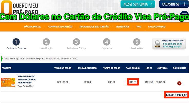US$100 = R$371,00 no Cartão de Crédito Visa Pré-Pago ➤ https://www.queromeuprepago.com.br/visa-pre-pago-internacional-aliexpress-193.html - 2015 03 27