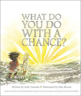 Books That Heal Kids: Book Review: What Do You Do With A Chance?