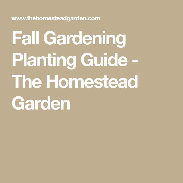 Fall Gardening Planting Guide - The Homestead Garden