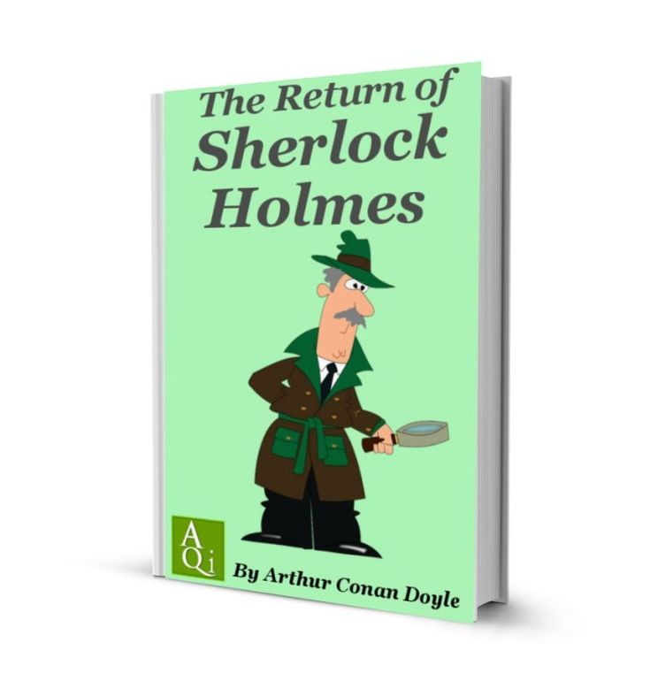The Return of Sherlock Holmes: eBook. 13 Short Stories of the famous pipe-smokling detective!