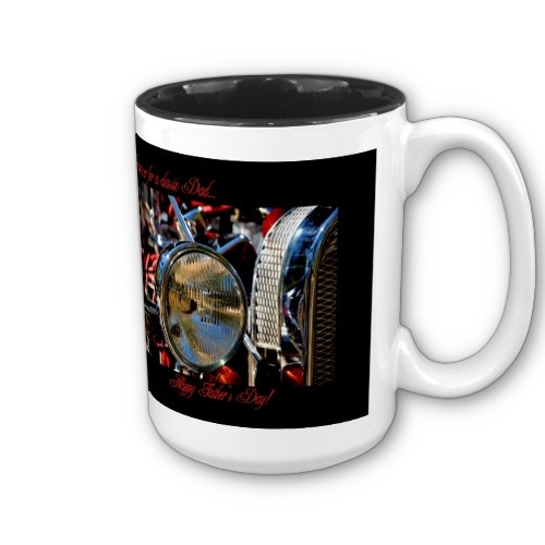 http://www.zazzle.com/happy_fathers_day_hot_rod_classic_car_mug-168706306003659037