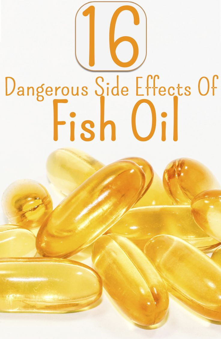 16 Dangerous Side Effects Of Fish Oil (HAVEN'T READ IT YET,WANTED TO PIN IT ! USED TO TAKE IT AND GLUCOSAMINE,CHONDROITIN w / MSM. NOW TAKING RED KRILL OIL INSTEAD,GOOD OR BAD ? DB.6/26/2014)