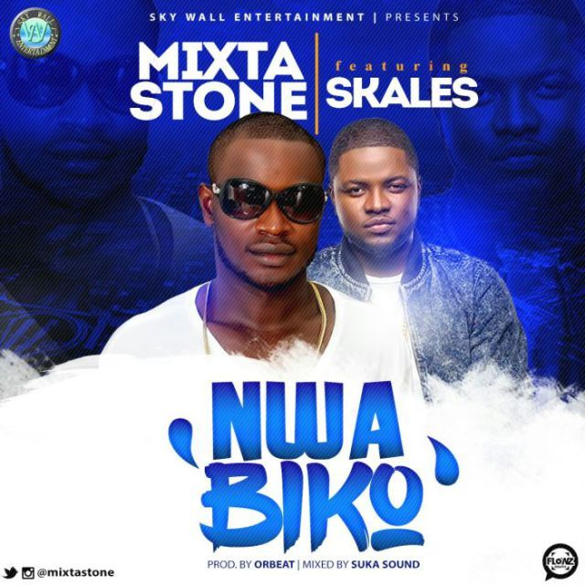 [Music] Mixta Stone Ft. Skales  Nwa Biko   When you are lucky to come by that homely woman who is a rare gem and you turn her to a punching bag treat her like a piece of shit then a man who knows her worth will go and get her and treat her like a queen. You lose and he wins. You plead and cry but it is too late.  Here is Nwa Biko byMixtastoneand he featured the Shake bodycroonerSkaleson this. The song was produced by Orbeat mixed and mastered by Suka Sounds. Enjoy!!  Listen & Download Mixta…
