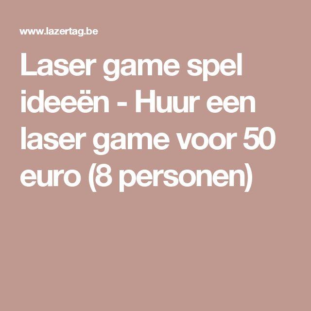 Laser game spel ideeën - Huur een laser game voor 50 euro (8 personen)
