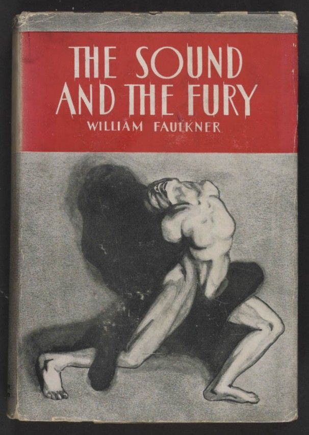 best william faulkner images william faulkner  the sound and the fury first edition cover > william faulkner > 1929 > southern gothic novel modernist novel fiction modernist literature gothic