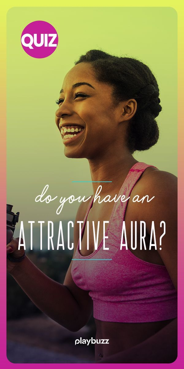 Do You Have An Attractive Aura? | Quiz | Fun personality