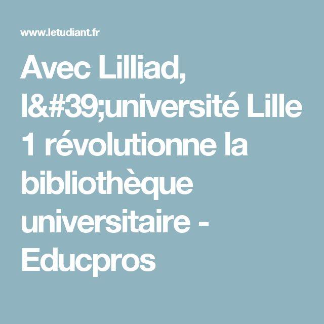 Avec Lilliad, l'université Lille 1 révolutionne la bibliothèque universitaire -  Educpros