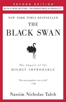 A black swan is an event, positive or negative, that is deemed improbable yet causes massive consequences. In this groundbreaking and prophetic book, Taleb shows in a playful way that Black Swan events explain almost everything about our world, and yet we—especially the experts—are blind to them. In this second edition, Taleb has added a new essay, On Robustness and Fragility, which offers tools to navigate and exploit a Black Swan world.