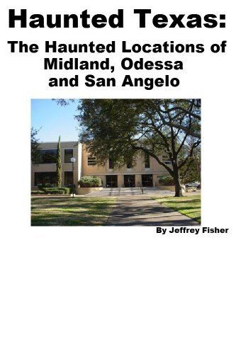 Haunted Texas: The Haunted Locations of Midland, Odessa and San Angelo by Jeffrey Fisher. $2.99. 15 pages. This guide offers information on all of the haunted locations in Midland, Odessa and San Angelo, Texas. Each location includes information on its history, and the spirit(s) believed to haunt the property.                            Show more                               Show less