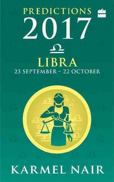 Libra Predictions 2017: 23 September - 22 October