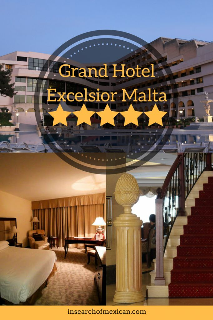 Hotel Review: Grand Hotel Excelsior Malta - In Search of Mexican