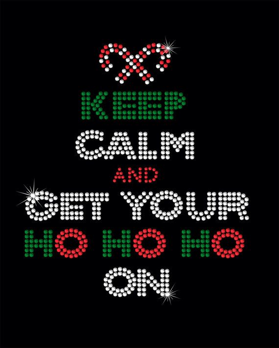 Rhinestone IronOn Transfer Keep Calm And Get by MPShineDesigns, $8.00