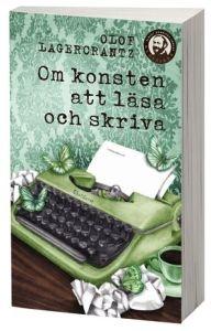 http://www.adlibris.com/se/product.aspx?isbn=9174291688   Titel: Om konsten att läsa och skriva - Författare: Olof Lagercrantz - ISBN: 9174291688 - Pris: 42 kr