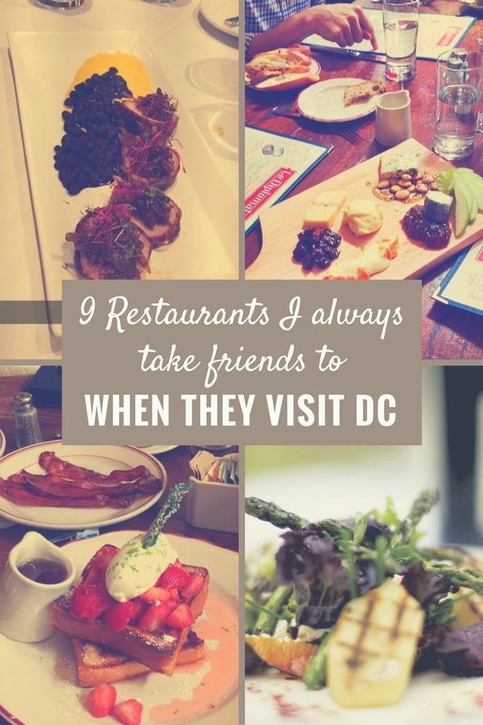 9 Restaurants I Always Take Friends When They Visit DC – The Traveling Teacher