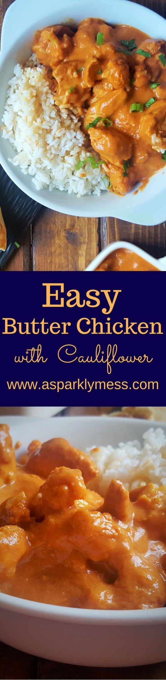 Easy Healthier Butter Chicken Recipe. Fast and Simple, Unbelievably Delicious Easy Butter Chicken with Cauliflower. This Easy Butter Chicken recipe is so velvety and flavorful, This is honestly one of my favorite dishes to make at home.