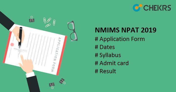 Nmims Npat 2019 Check Detail Here Exam Syllabus Application Form