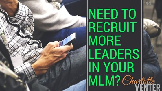 How to Recruit More Leaders in Your MLM with CEDRICK HARRIS