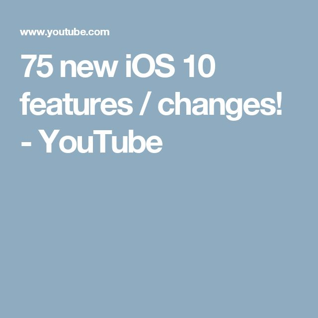 75 new iOS 10 features / changes! - YouTube