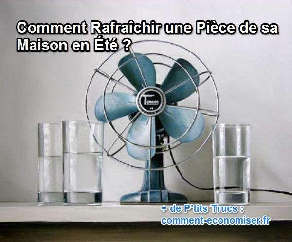 Découvrez nos astuces pour rafraîchir votre maison, même pendant les pires canicules estivales.  Découvrez l'astuce ici : http://www.comment-economiser.fr/comment-rafraichir-une-piece-de-sa-maison-en-ete.html?utm_content=buffer3751d&utm_medium=social&utm_source=pinterest.com&utm_campaign=buffer