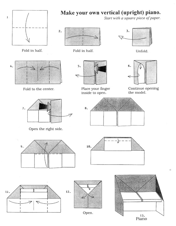 Jelia's Music Playground: How to Make Piano Origami http://www.alfred.com/img/images/piano/Emails/May2014_Monthly/AlfredMusicPianoOrigami.pdf