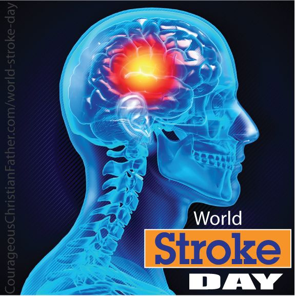 World Stroke Day Courageous Christian Father World Stroke Day Alzheimer S Disease Courage