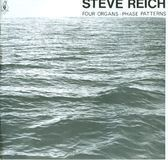 Steve Reich: Four Organs; Phase Patterns [CD]