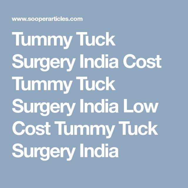 Tummy Tuck Surgery India Cost Tummy Tuck Surgery India Low Cost Tummy Tuck Surgery India