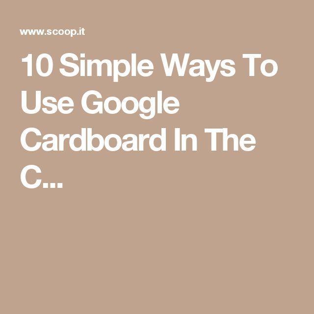 #VR #VRGames #Drone #Gaming 10 Simple Ways To Use Google Cardboard In The C...... #Cardboard, #Google, game design, google cardboard, Simple, virtual reality, vr 360, vr games, vr glasses, vr gloves, vr headset, vr infographic, VR Pics, vr real estate, ways #Cardboard #Google #Game-Design #Google-Cardboard #Simple #Virtual-Reality #Vr-360 #Vr-Games #Vr-Glasses #Vr-Gloves #Vr-Headset #Vr-Infographic #VR-Pics #Vr-Real-Estate #Ways http://bit.ly/2wXCF6G