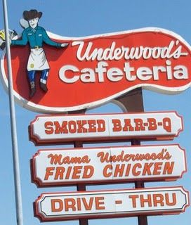 Vintage Underwood's Cafeteria sign.  i have actually eaten at this restaurant - it is in Texas