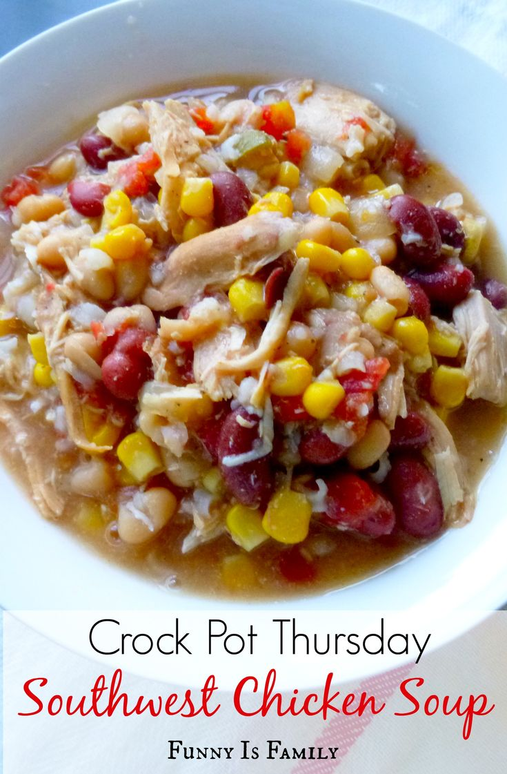Crock pot southwest chicken soup recipe soups quick for Chicken recipes in crock pot healthy