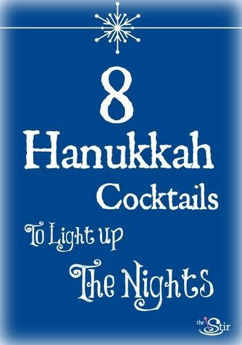 Mmm! Love these cocktails for Hanukkah http://thestir.cafemom.com/food_party/147840/8_hanukkah_cocktails_to_light?utm_medium=sm&utm_source=pinterest&utm_content=thestir