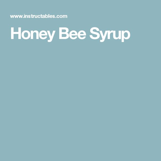 Honey Bee Syrup