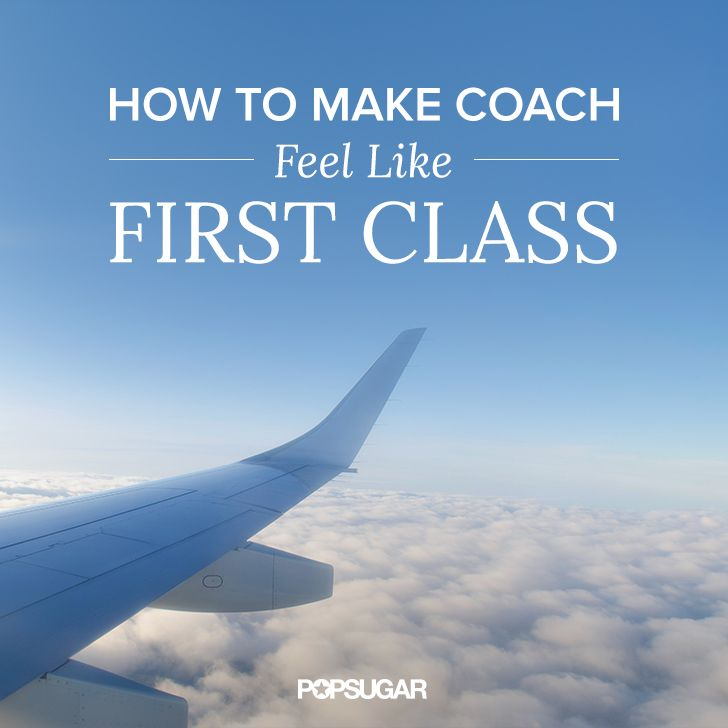 We flyin' first class, up in the sky . . . OK, not really. But you don't need thousands of dollars — or thousands of airline miles — to bring a little glamour and comfort to your air travel experience. With these simple tips, you can make economy class feel less like a commuter bus and more like a private jet.