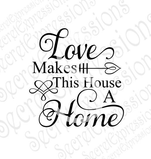 Download Love Makes This House A Home Svg, Family, Digital SVG File ...
