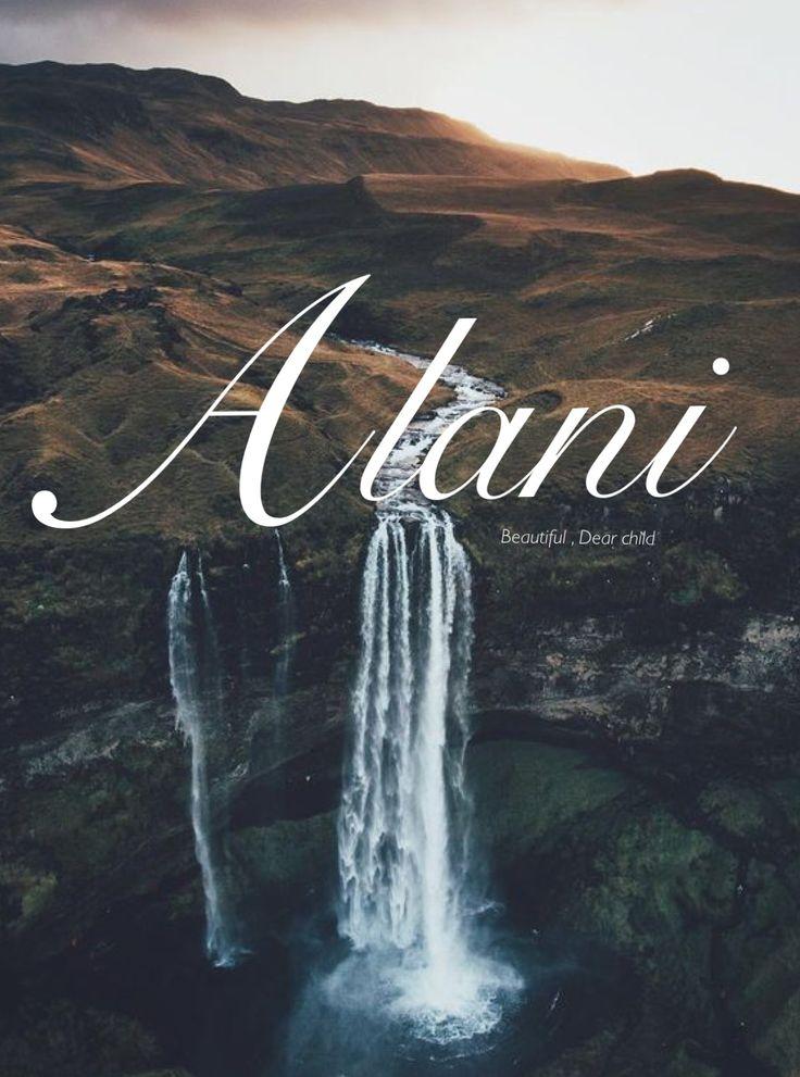 Alani name, sweet baby names, Irish baby names, female names, baby girl names, A names, strong names, unique names, names that start with A