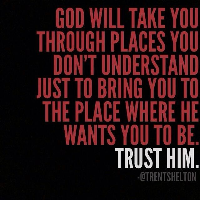 Love Quotes For Him Through Hard Times : ... Shelton Quote Words of wisdom Pinterest Love him, Love and Faith