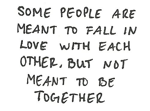 Some people are meant to fall in love with each other, But not... | Unknown Picture Quotes | Quoteswave
