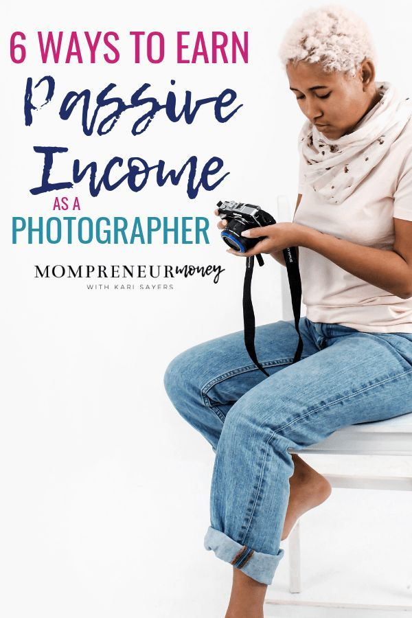 How to Create Passive Income with a Photography Business – Business/Entrepreneurship